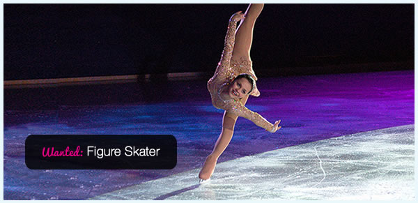 Figure Skater  Wanted